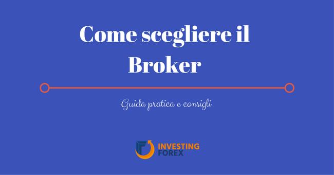 Calendario Economico Investing.Scegliere Il Broker Forex Quali Elementi Valutare Guida Completa